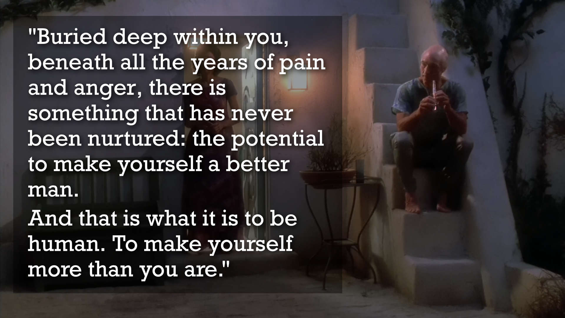 Picard's view on taking risk and how it offers potential for you to be better.